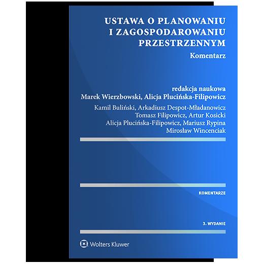 publikacja - ustawa o planowaniu i zagospodarowaniu przestrzennym - komentarz